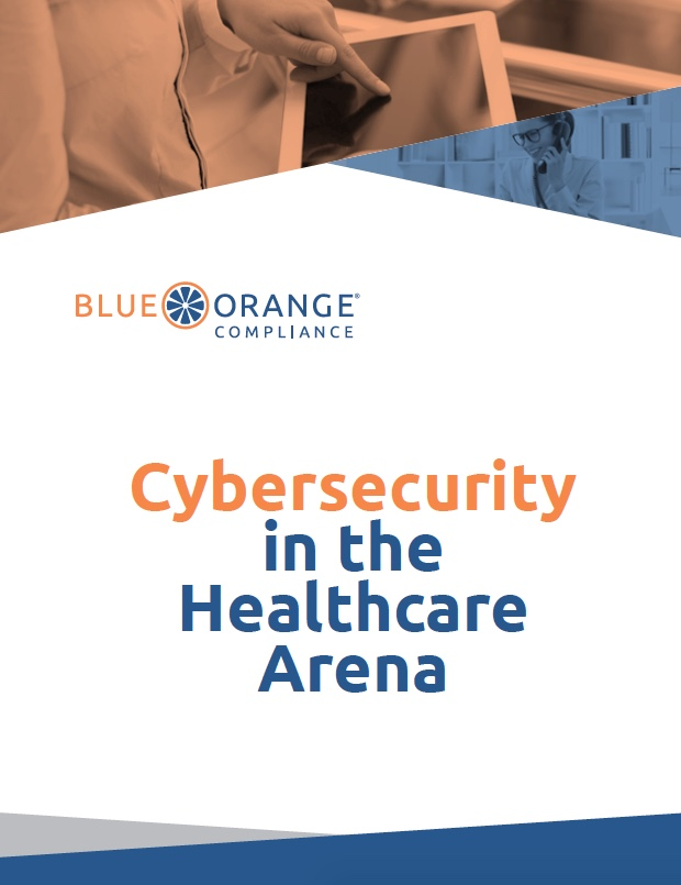 BlueOrange Compliance - Whitepaper Graphic - Cybersecurity in the Healthcare Arena